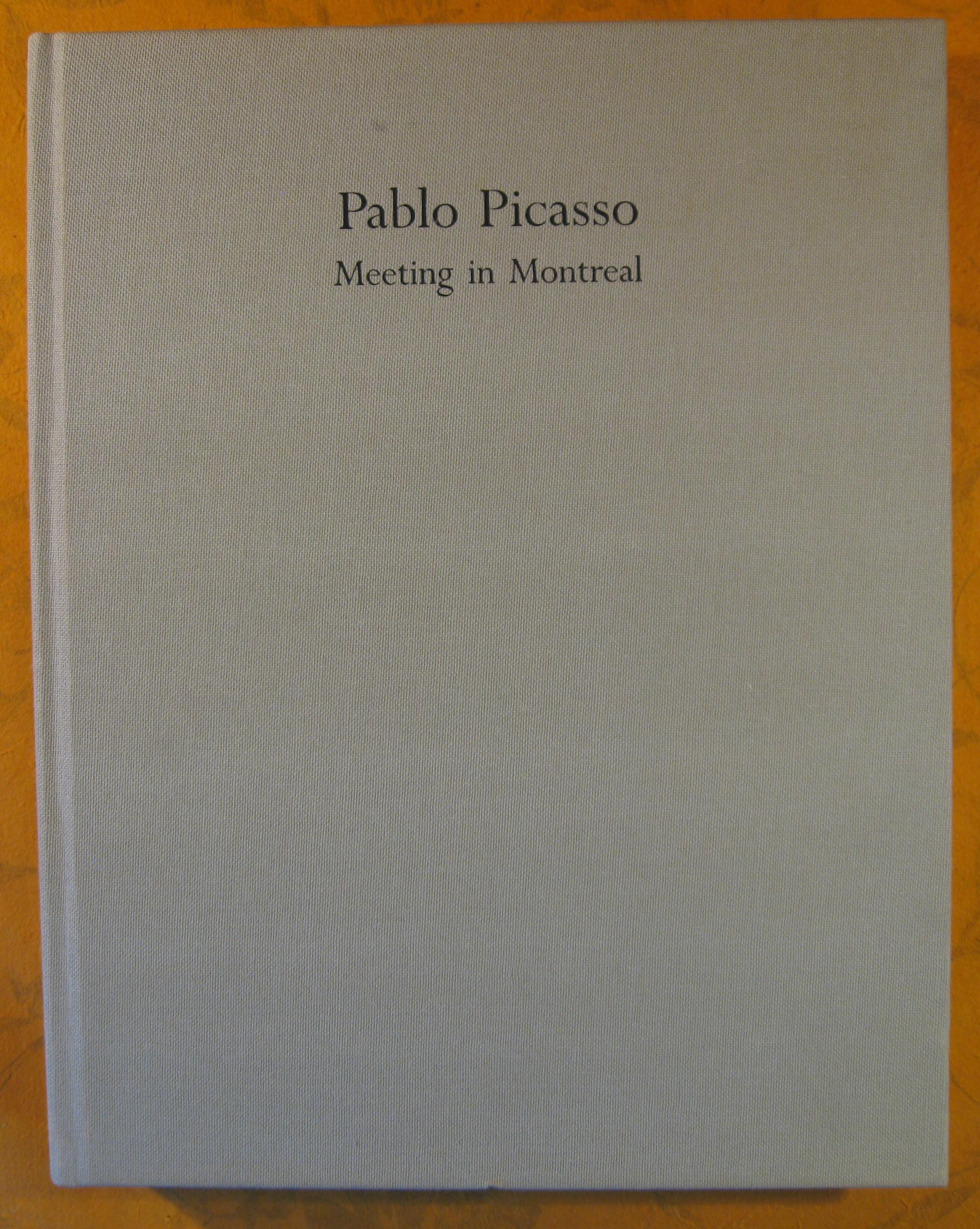 Image for Pablo Picasso:  Meeting in Montreal