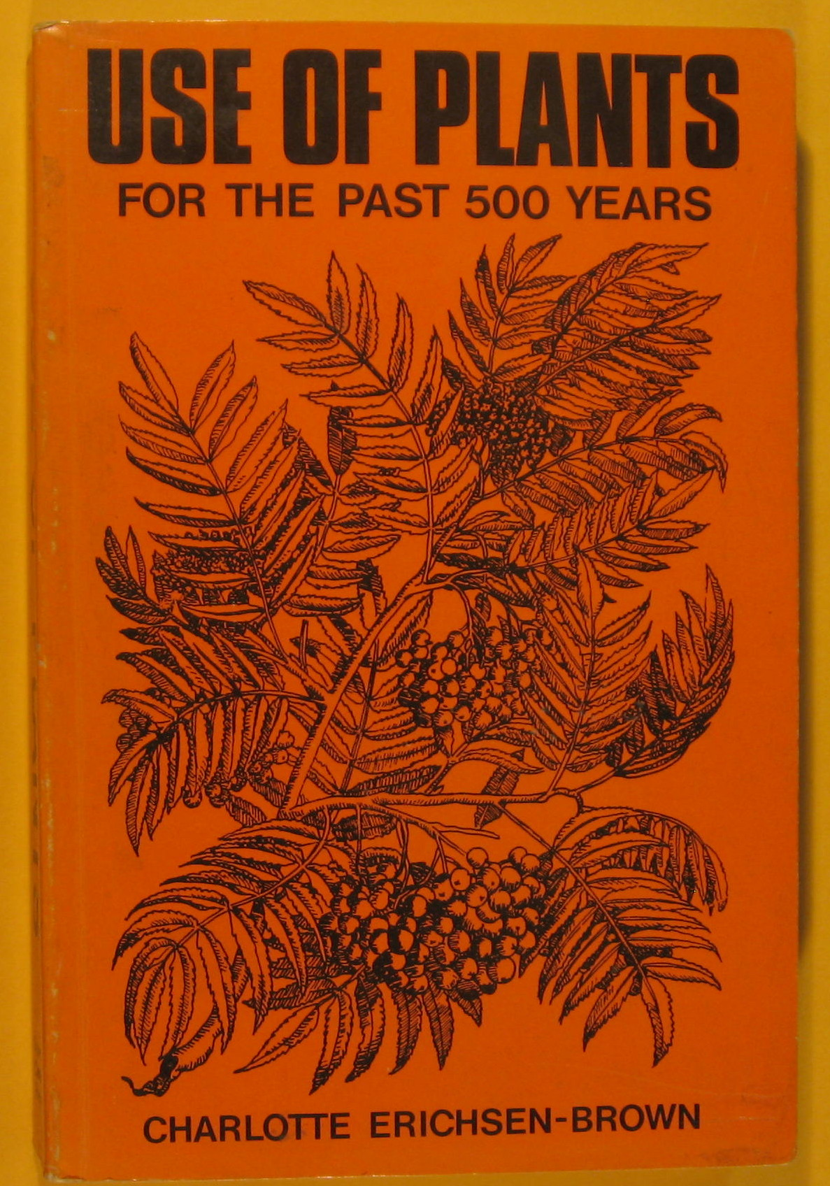 Image for Use of Plants for the Past 500 Years