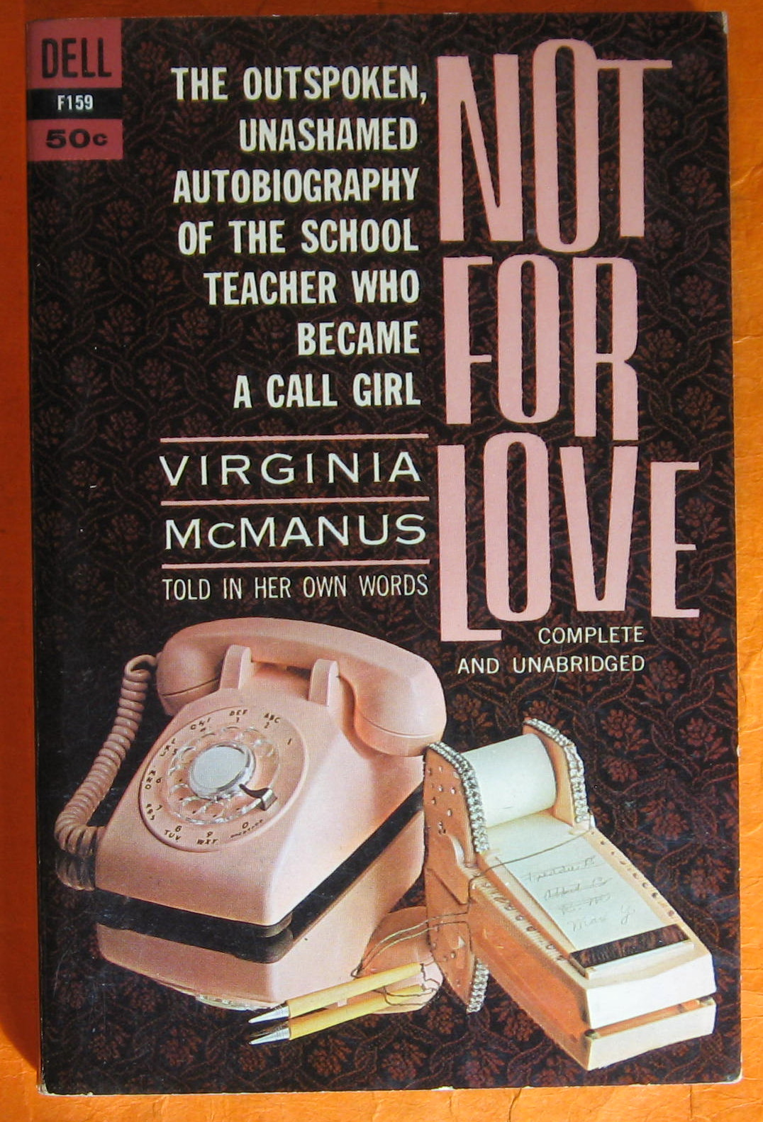 Image for Not for Love:  The Outspoken, Unashamed Autobiography of the School Teacher Who Became a Call Girl