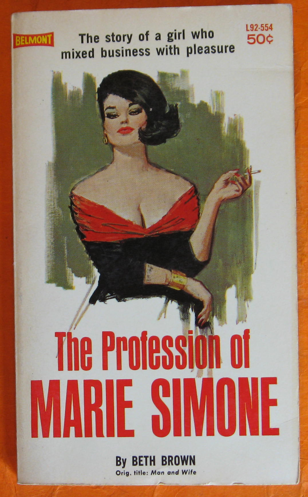 Image for The Profession of Marie Simone:  The Story of a Girl  Who  Mixed Business with Pleasure