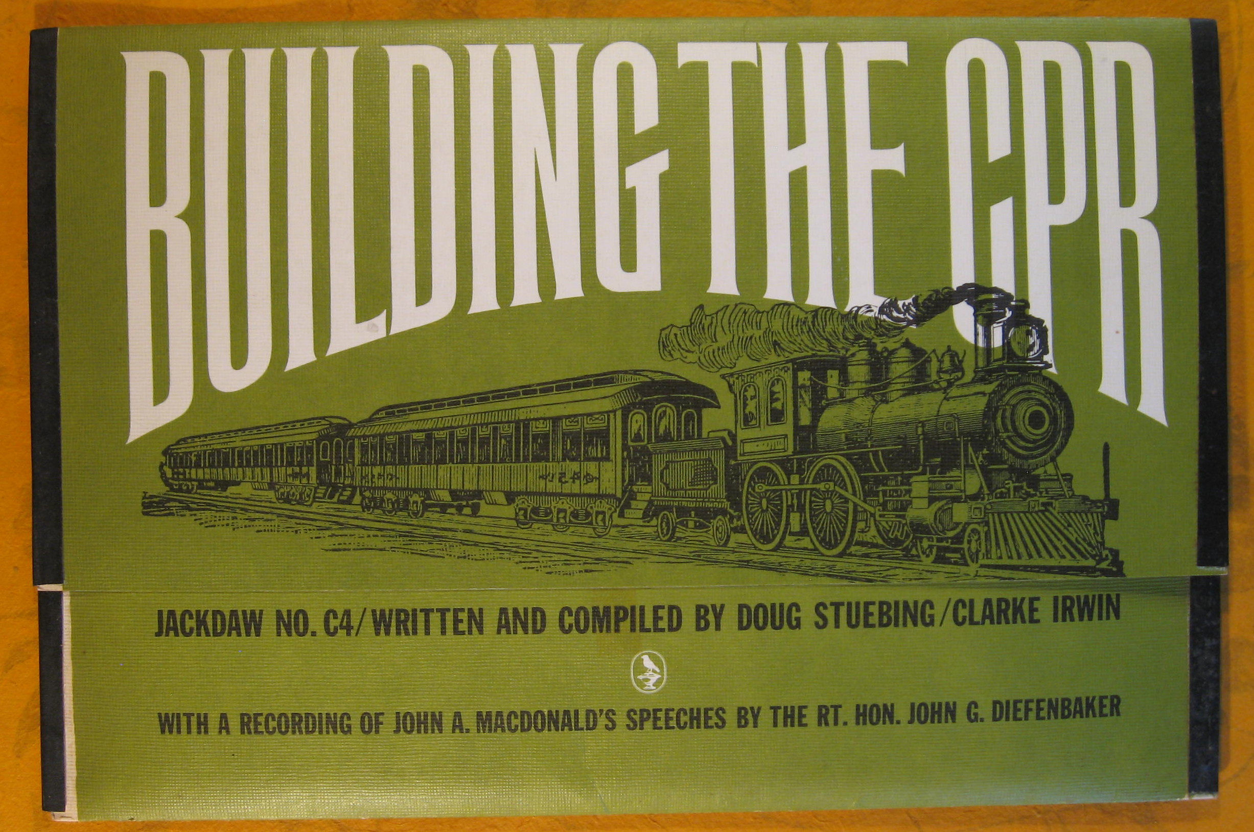 Image for Building the CPR [Canadian Pacific Railway] Jackdaw No. C4 (Publisher series: Canadian Series of Jackdaws)