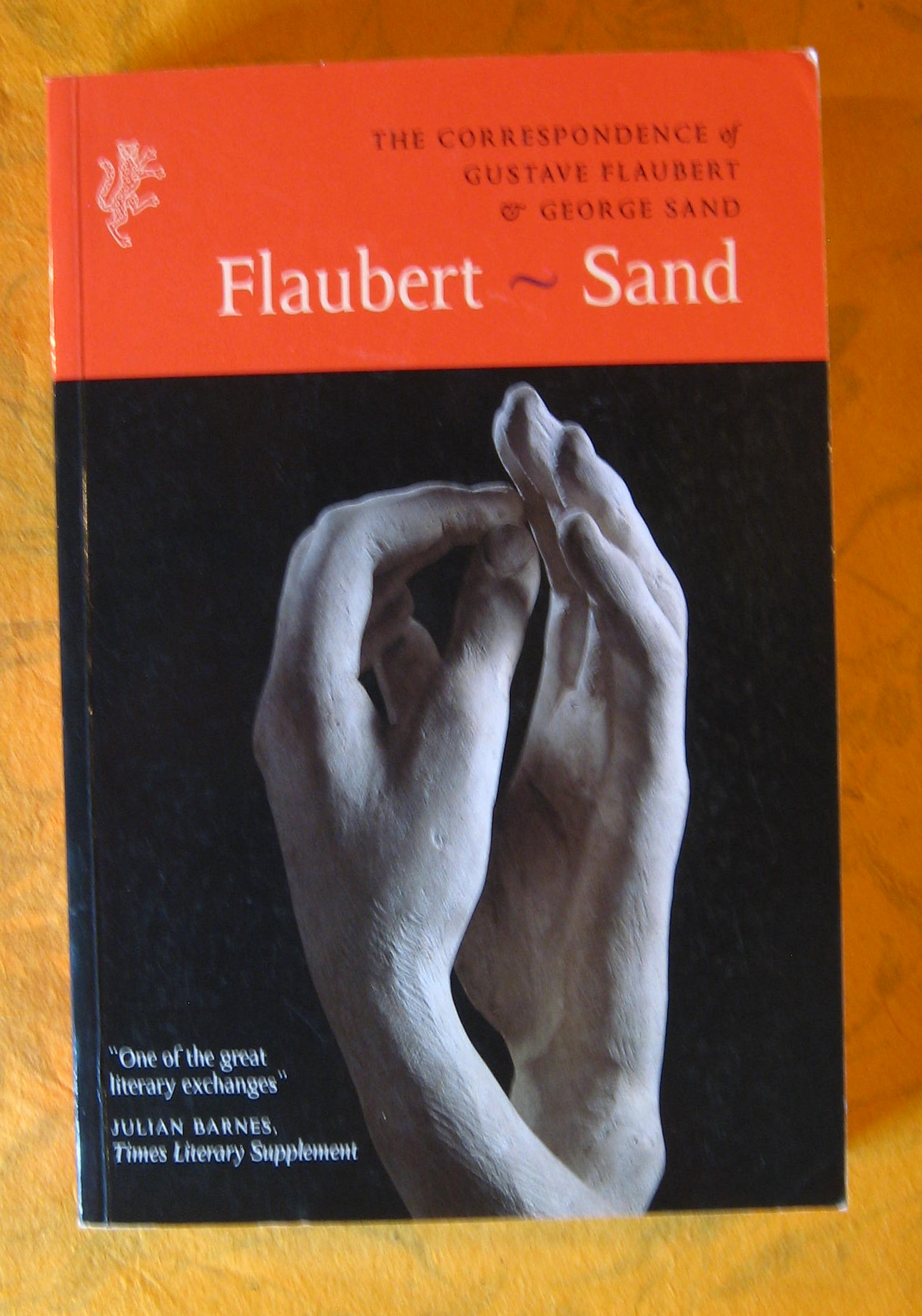 Image for The Correspondence of Gustave Flaubert and George Sand