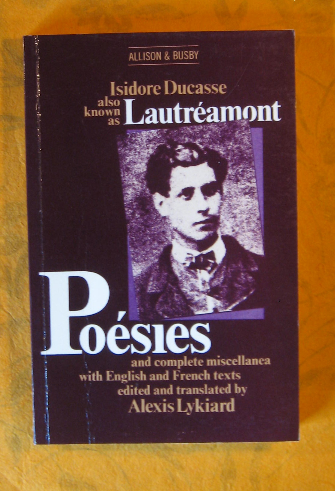 Image for Poesies and Complete Miscellanea with English and French  Texts Edited and Translated By Alexis Lykiard