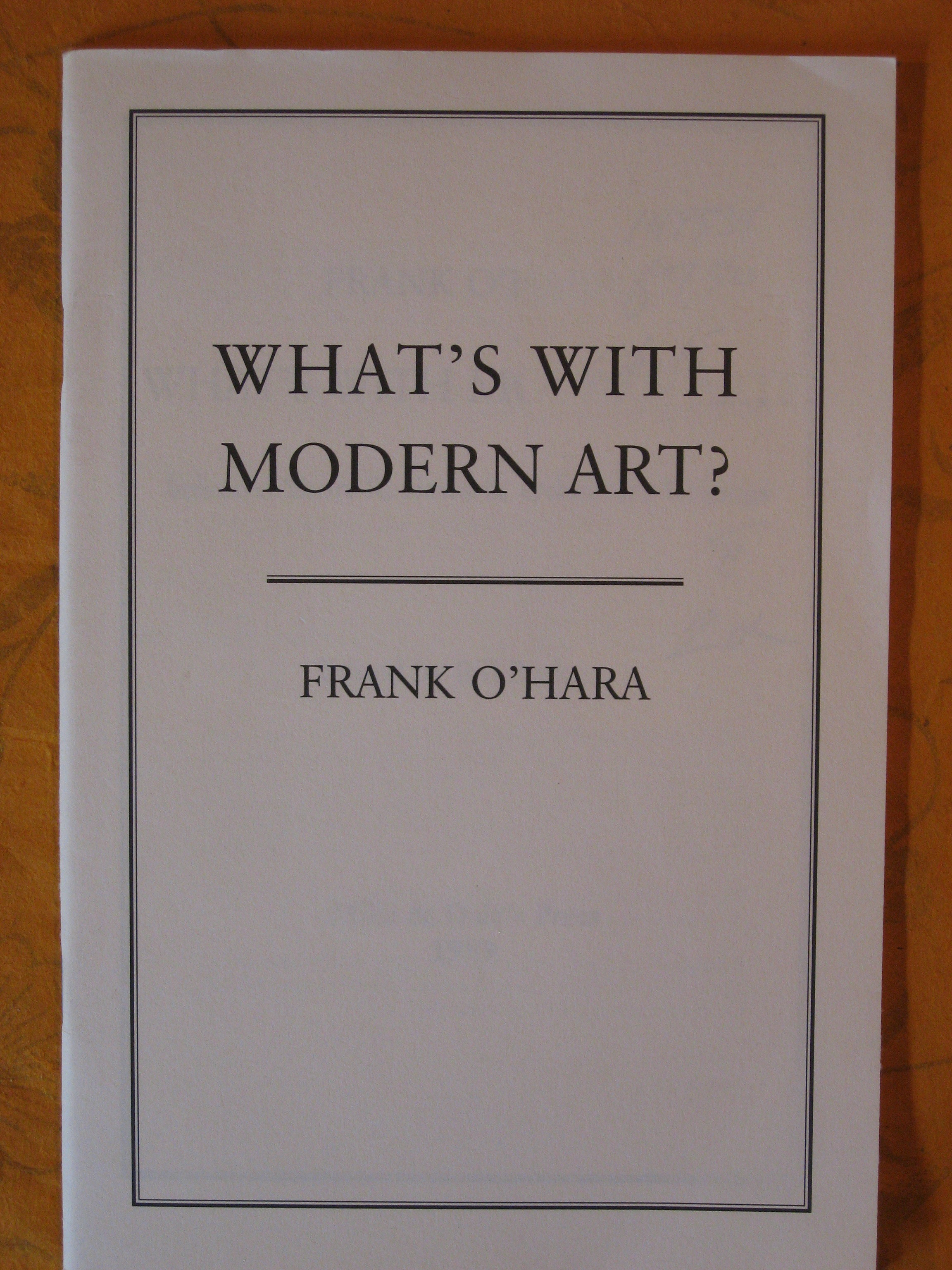 Image for What's with Modern Art?  Selected Short Reviews & Other Art Writings