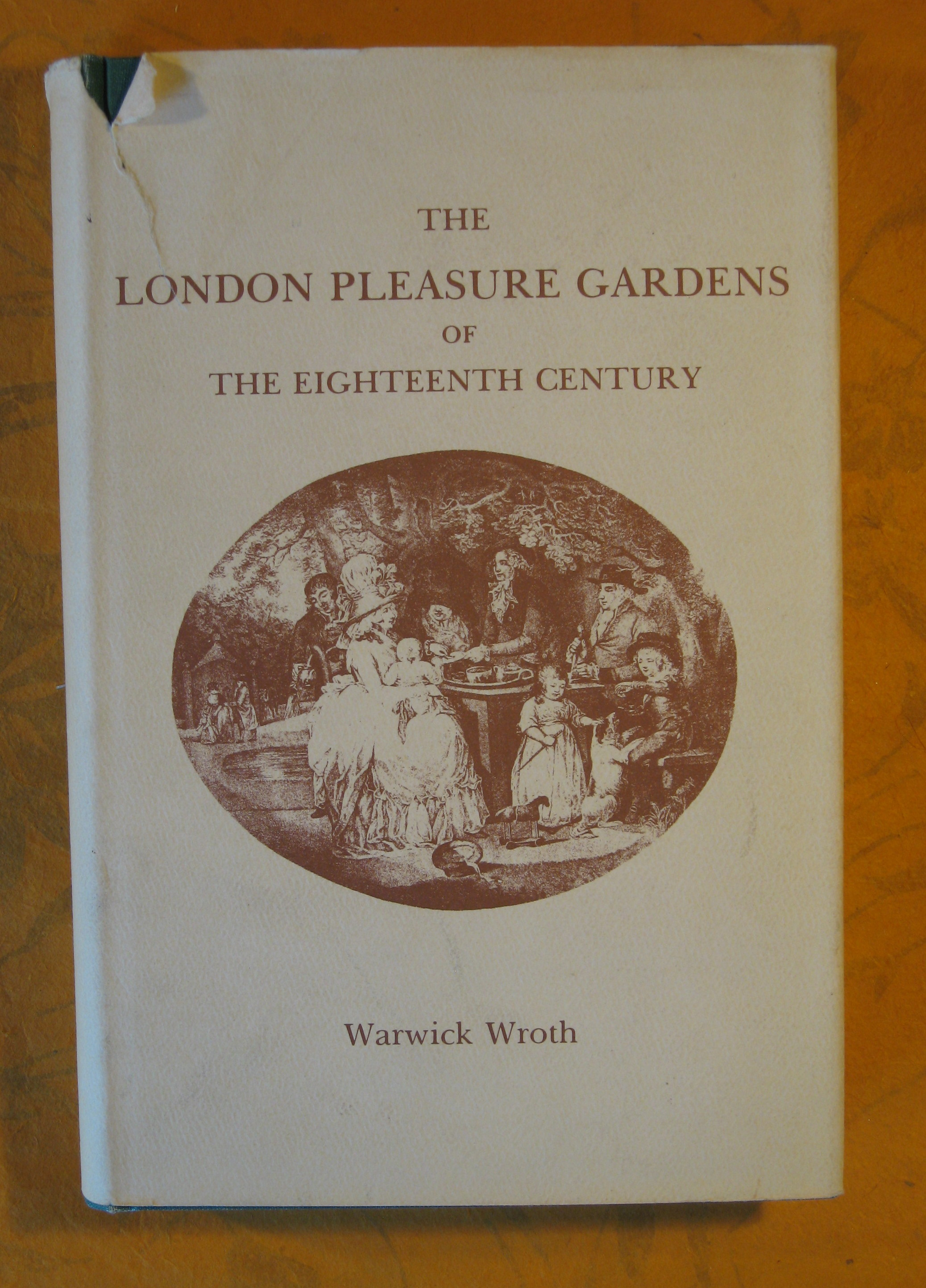 Image for The London Pleasure Gardens Of The Eighteenth Century