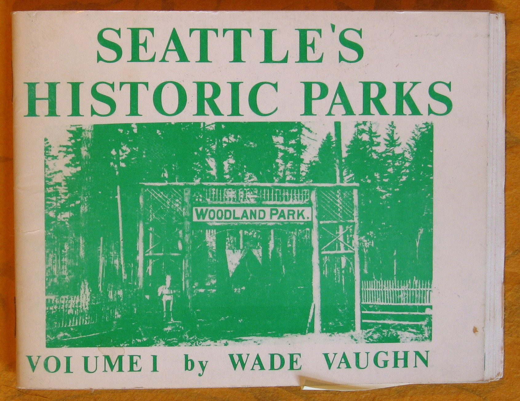 Image for Seattle's Historic Parks Volume 1