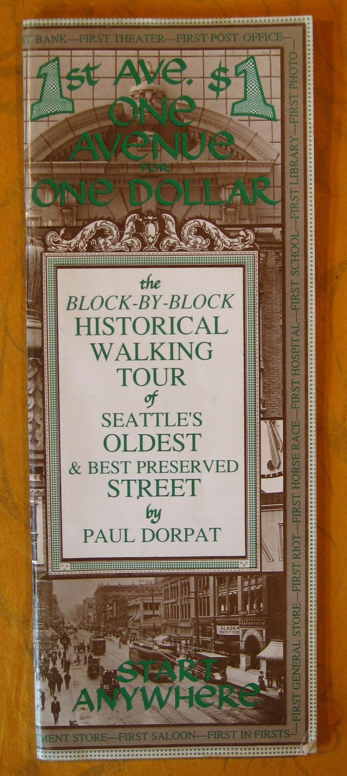 Image for 1st Ave. One Avenue for One Dollar:  The Block-by-block Historical Walking Tour of Seattle's Oldest & Best Preserved Street