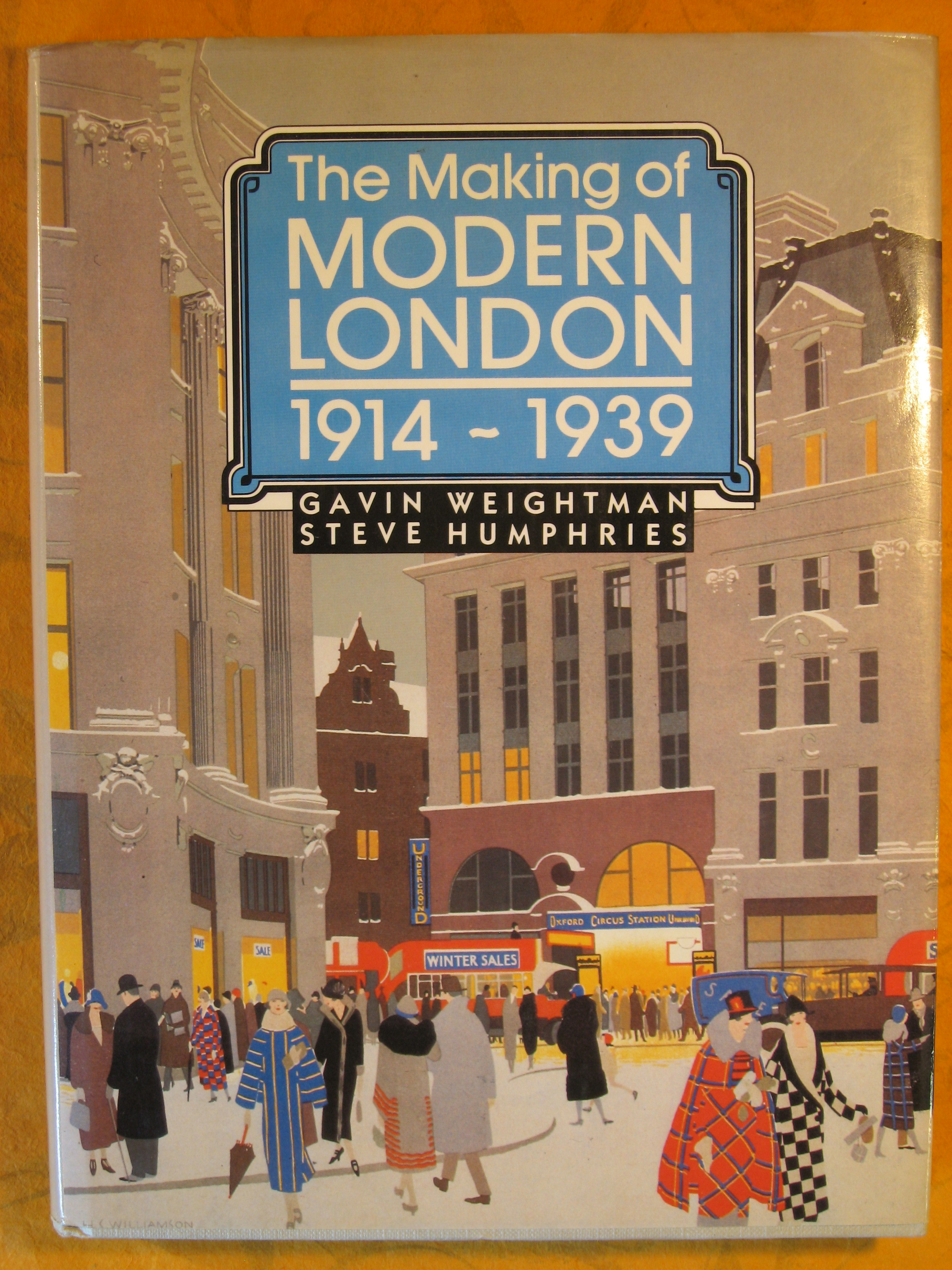 Image for The Making of Modern London 1914-1939 (Vol 2)