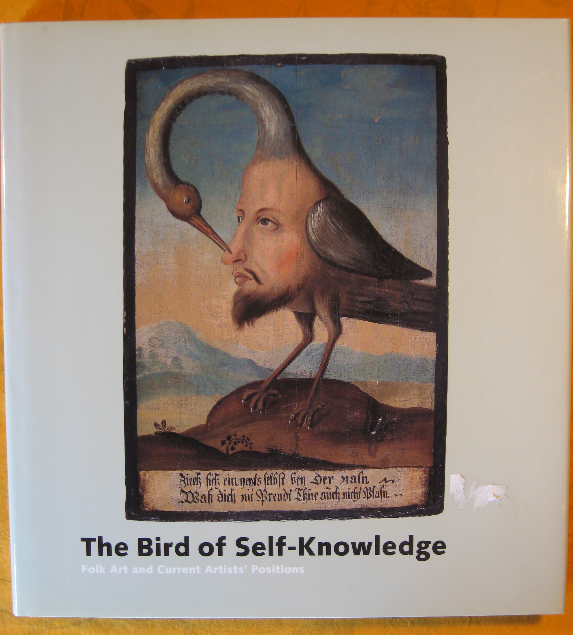 Image for The Bird of Self-Knowledge: Folk Art and Current Artists' Positions
