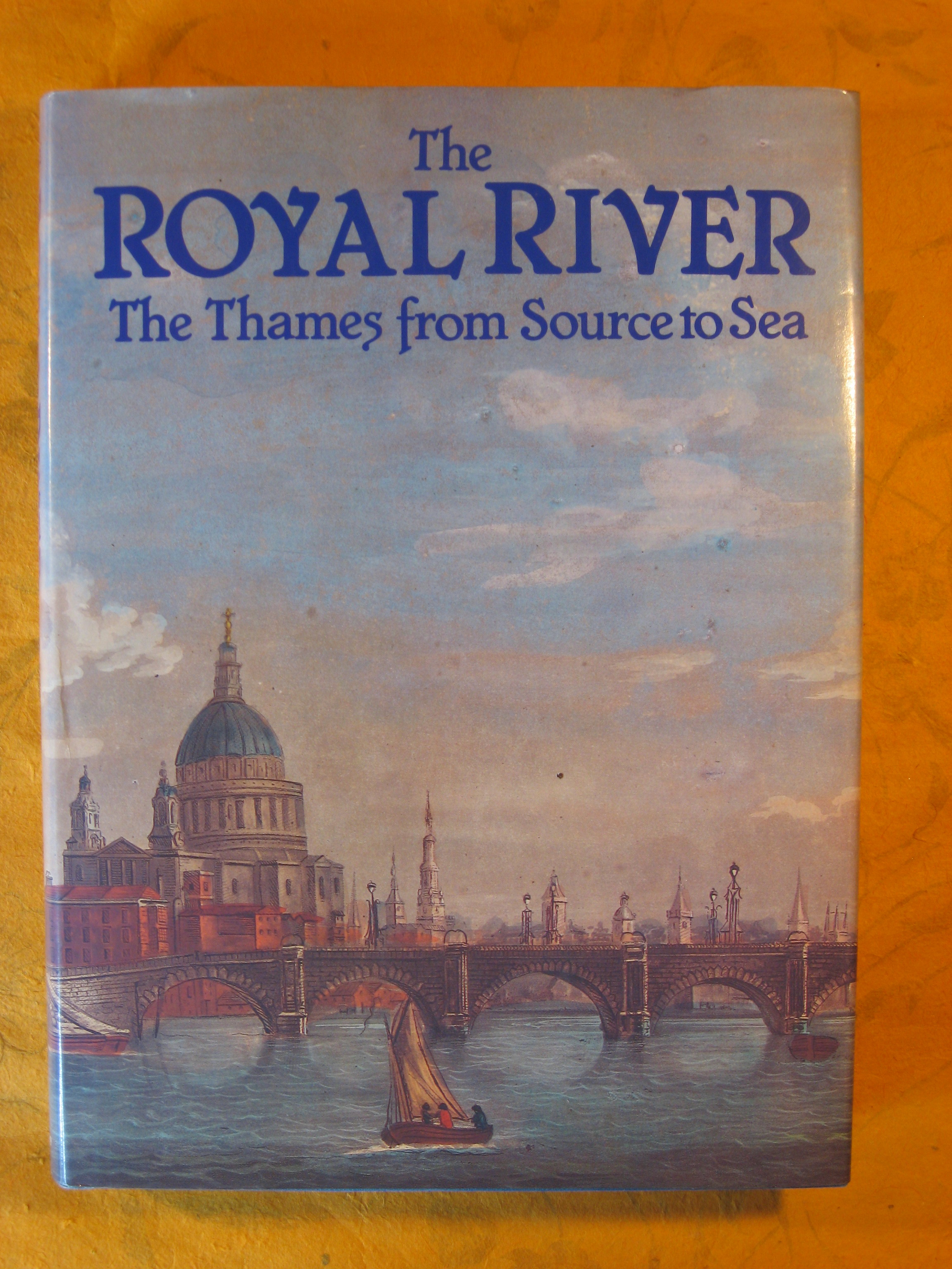 Image for The Royal River: The Thames from Source to Sea; Descriptive, Historical, Pictorial