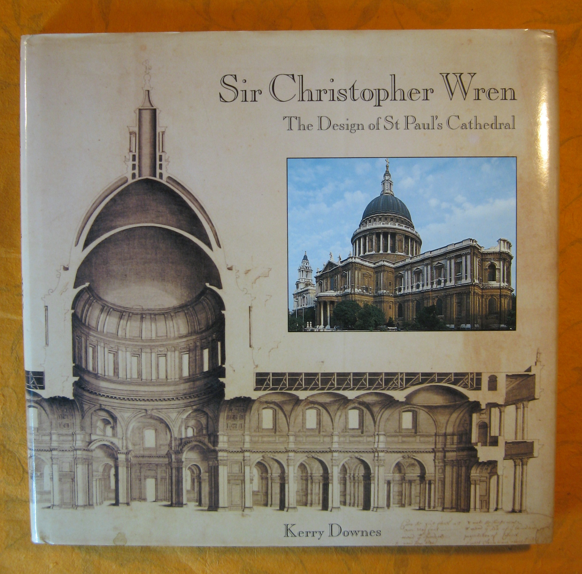Image for Sir CHRISTOPHER WREN: The Design of St. Paul's Cathedral.
