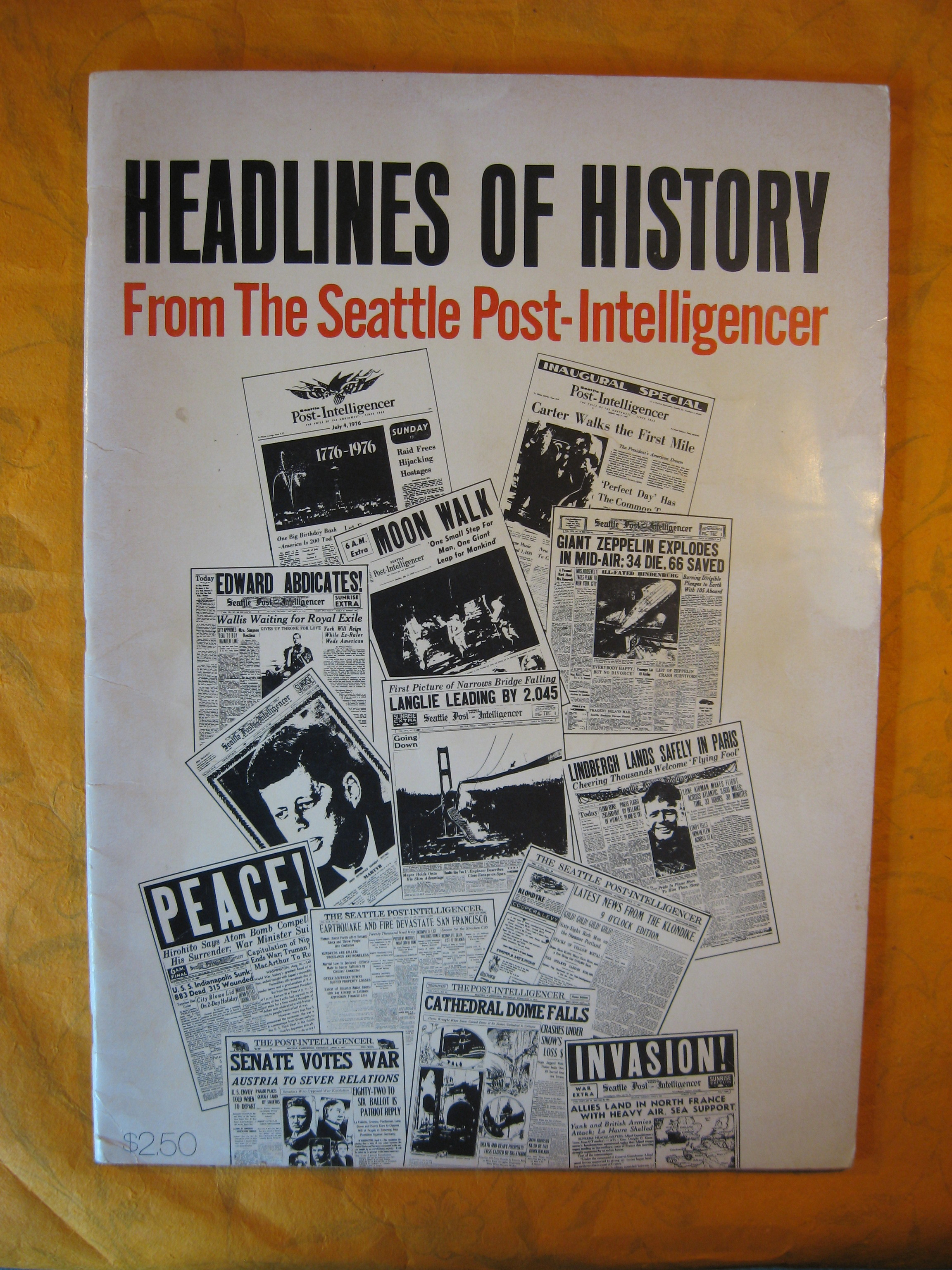 Image for Headlines of History from the Seattle Post-Intelligencer