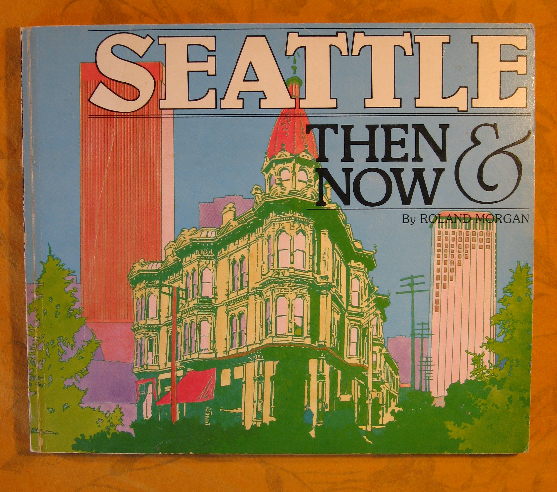 Image for Seattle Then & Now