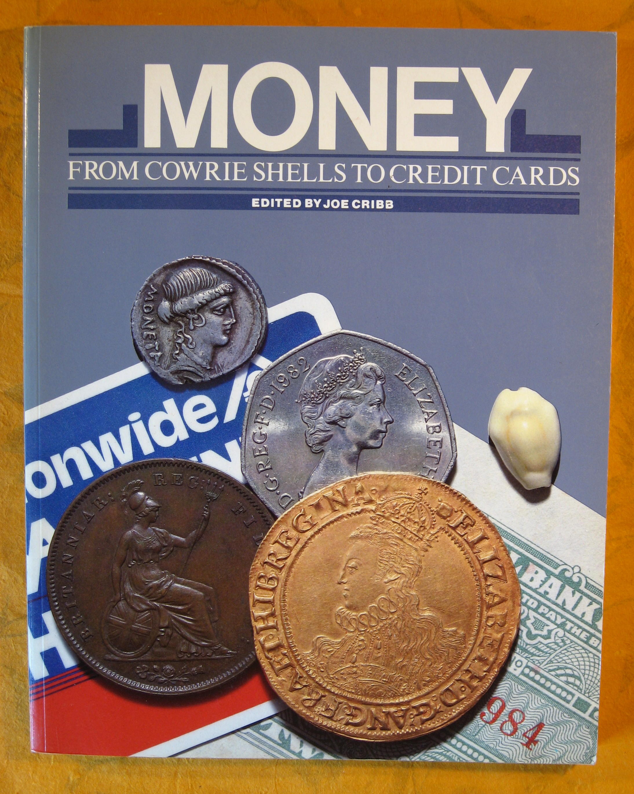 Image for Money From Cowrie Shells to Credit Cards