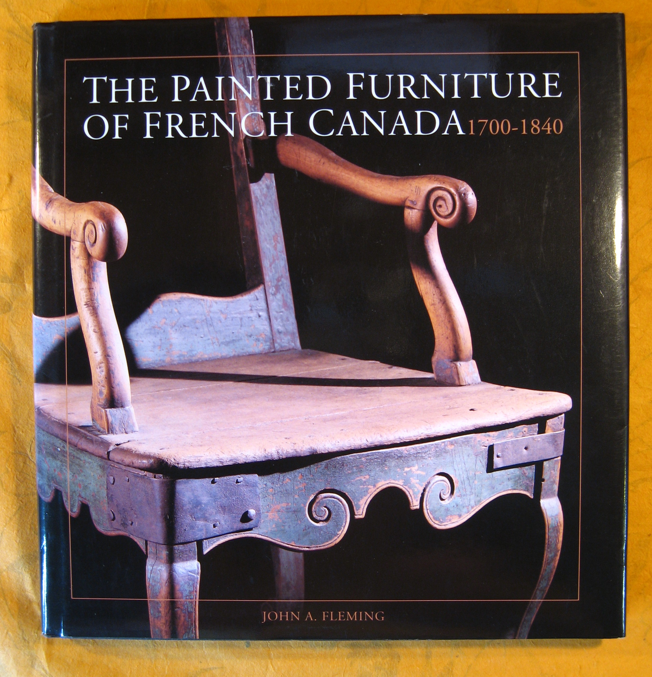 Image for The Painted Furniture of French Canada 1700-1840