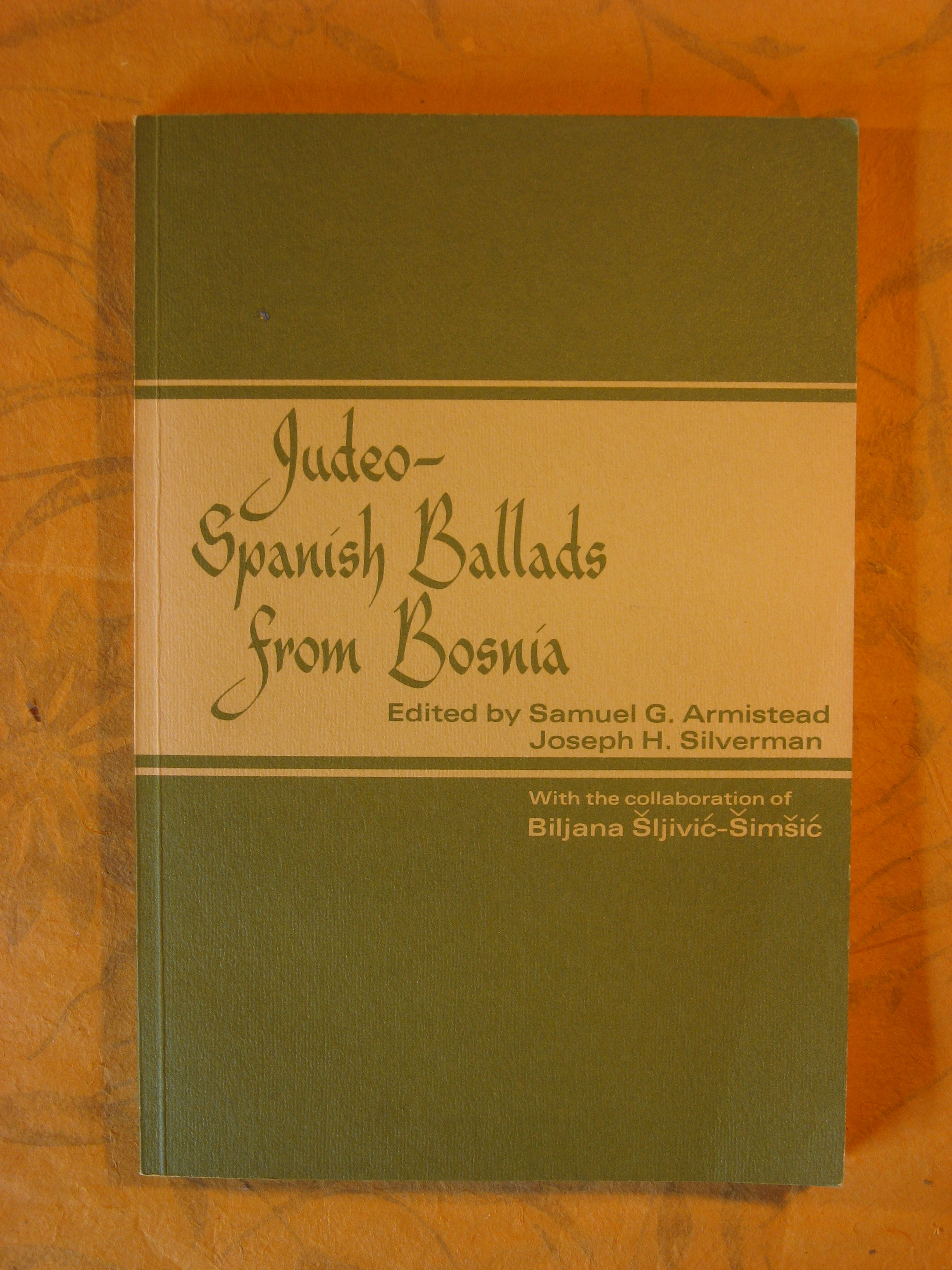 Image for Judeo-Spanish ballads from Bosnia (University of Pennsylvania publications in folklore and folklife, no. 4)