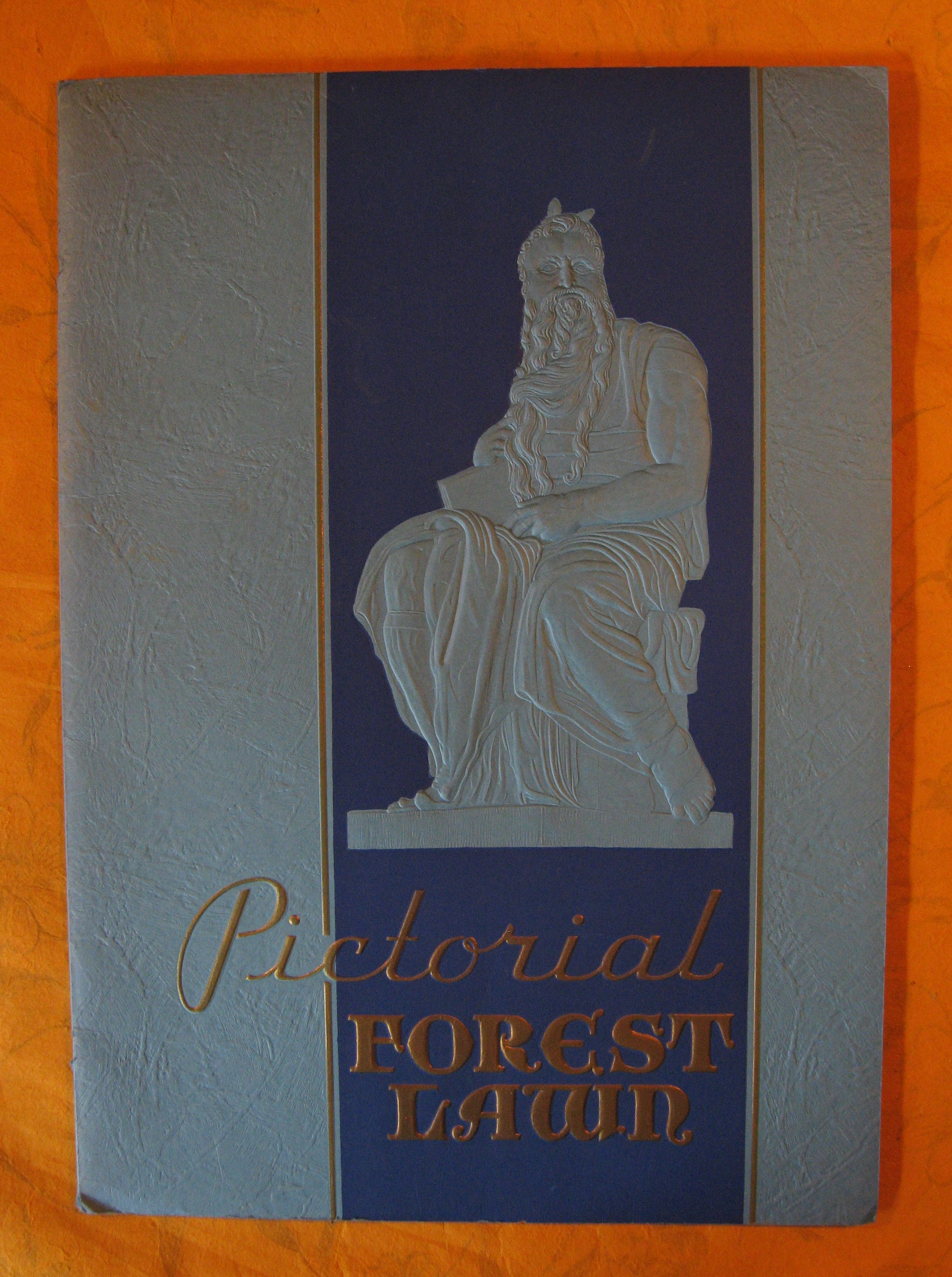 Image for Pictorial Forest Lawn:  A First Step Up Toward Heaven