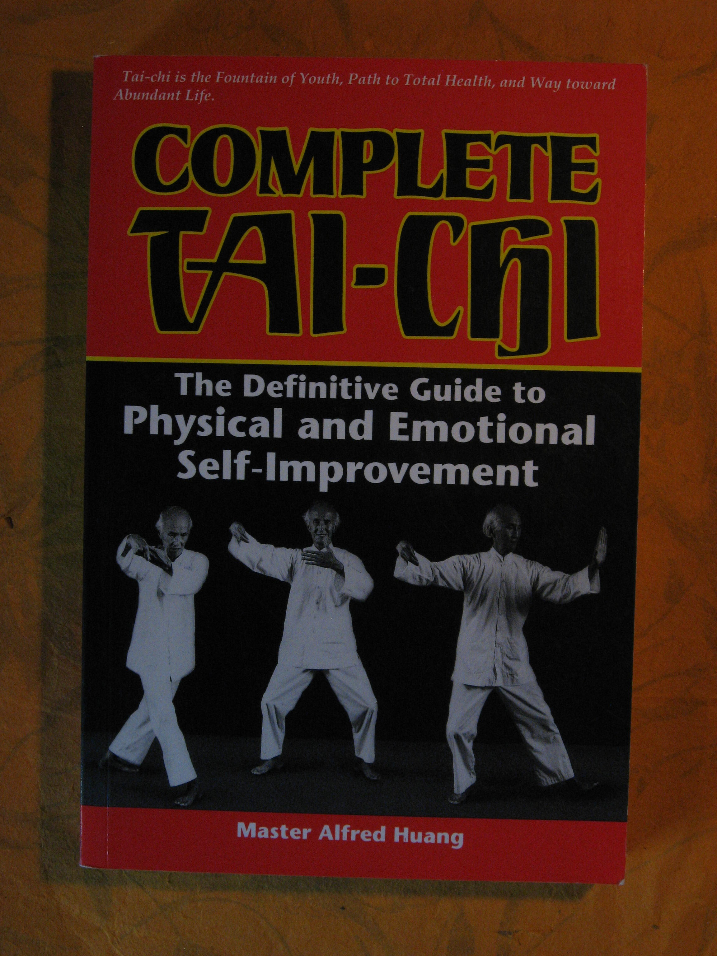 Image for Complete Tai-Chi: The Definitive Guide to Physical and Emotional Self-Improvement