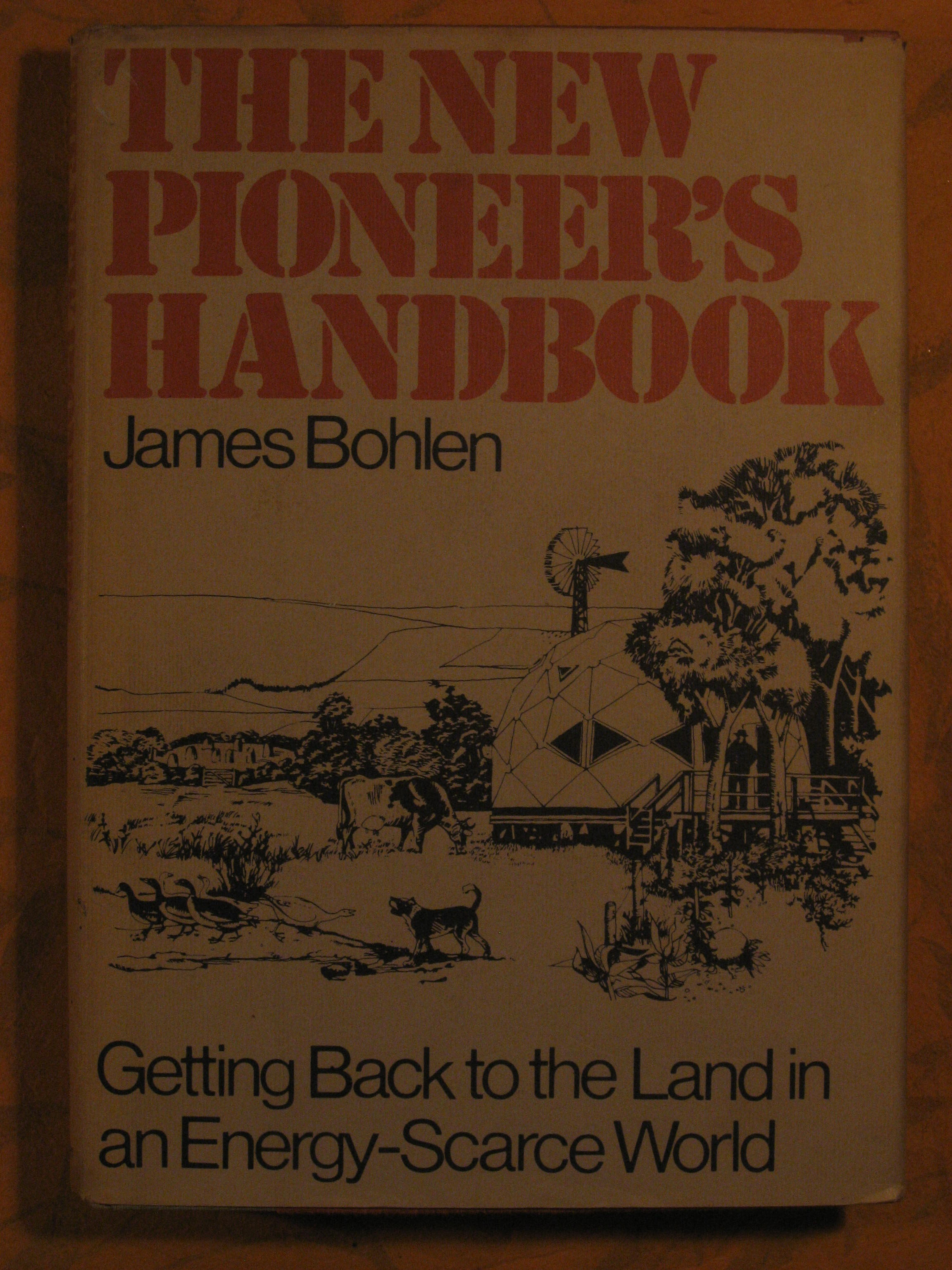 Image for The New Pioneers Handbook:  Getting Back to the Land in an Energy-Scarce World